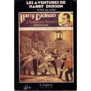 Les Aventures De Harry Dickson Tome 4 - Le Testament Du Détenu