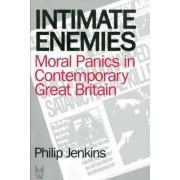 Intimate Enemies by Phillip Jenkins