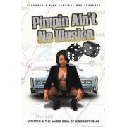 Pimpin' Ain't No Illusion by Derrick Robinson