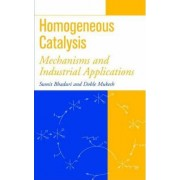 Homogeneous Catalysis by Sumit Bhaduri