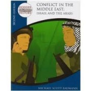 Conflict In The Middle East: Israel And The Arabs