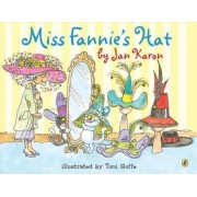 Miss Fannie's Hat by Jan Karon