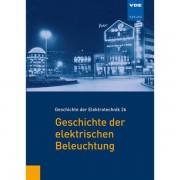 VDE Verlag GmbH Geschichte der elektrischen Beleuchtung