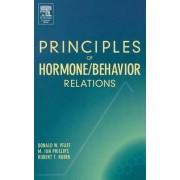 Principles of Hormone/Behavior Relations by Donald Pfaff