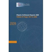 Dispute Settlement Reports 2009: Volume 4, Pages 1617-2094: Vol. 4 by World Trade Organization