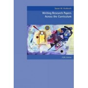 Cengage Advantage Books: Writing Research Papers Across the Curriculum by Susan M. Hubbuch