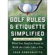 Golf Rules & Etiquette Simplified by John Companiotte