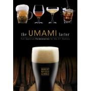 The Umami Factor: Full-Spectrum Fermentation for the 21st Century