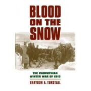 Blood on the Snow by Graydon A. Tunstall