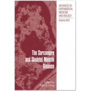 The Sarcomere and Skeletal Muscle Disease by Nigel G. Laing