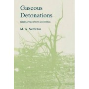 Gaseous Detonations by M.A. Nettleton
