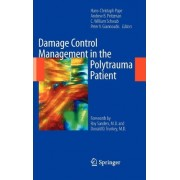 Damage Control Management in the Polytrauma Patient by Hans-Christoph Pape