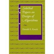 Selected Papers on Design of Algorithms by Donald E. Knuth