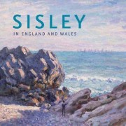 Sisley in England and Wales by Christopher Riopelle