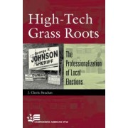 High-Tech Grass-Roots by J. Cherie Strachan