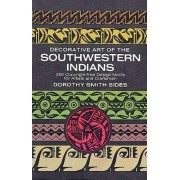 Decorative Art of the Southwestern Indians by Dorothy S. Sides