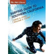 Surfing Guide to Southern California by David H Stern