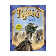 Rango: The Movie Storybook by Justine Fontes
