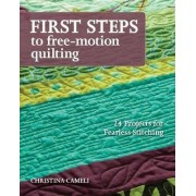 First Steps To Free-motion Quilting by Christina Cameli