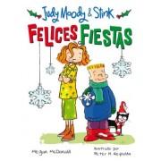 Judy & Stink ¡Felices Fiestas! by Megan McDonald