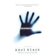 The Presence by Paul Black