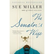 The Senator's Wife by Sue Miller