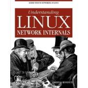 Understanding the Linux Network Internals by Christian Benvenuti