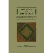 The Spirit and the Letter: Approaches to the Esoteric Interpretation of the Qur'an