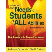 Meeting the Needs of Students of All Abilities by Colleen A. Capper