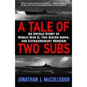 A Tale of Two Subs by Jonathan J. McCullough
