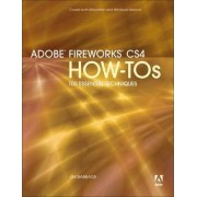 Adobe Fireworks CS4 How-Tos by Jim Babbage