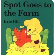 Spot Goes to the Farm Board Book by Eric Hill