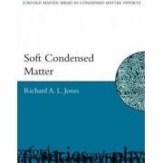 Soft Condensed Matter by Richard A. L. Jones