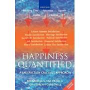 Happiness Quantified by Bernard M. S. van Praag