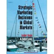 Strategic Marketing Decisions In Global Markets by Robin Lowe