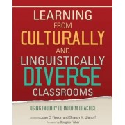 Learning from Culturally and Linguistically Diverse Classrooms by Joan C. Fingon