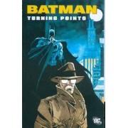 Batman: Turning Points by Greg Rucka