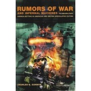 Rumors of War and Infernal Machines by Charles Gannon