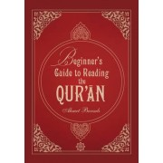 Beginner's Guide to Reading Qur'an by Ahmet Bursali