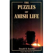 Puzzles of Amish Life by Donald Kraybill