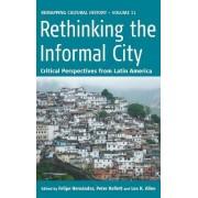 Rethinking the Informal City by Felipe Hernandez