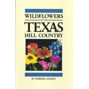 Wildflowers of the Texas Hill Country by Marshall Enquist