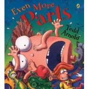 Even More Parts by Tedd Arnold