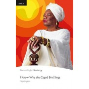 I Know Why the Caged Bird Sings: Level 6 by Maya Angelou
