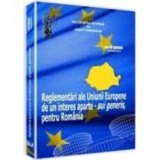 Reglementari ale Uniunii Europene de un interes aparte -sui generis pentru Romania - Ion M. Anghel