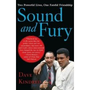 Sound and Fury by Dave Kindred