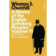 A History of the English-Speaking Peoples: Volume IV by Sir Winston S. Churchill