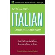 McGraw-Hill's Italian Student Dictionary by Raffaele A. Dioguardi