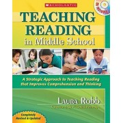 Teaching Reading in Middle School by Laura Robb
