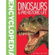 Mini Encyclopedia - Dinosaurs & Prehistoric Life: Compact and Comprehensive, It Is Crammed with Masses of Knowledge about the Prehistoric World.